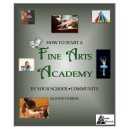 How to Start a Fine Arts Academy in Your School/Community