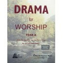 DRAMA FOR WORSHIP A